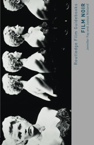 Film Noir: Hard-boiled Modernity and the Cultures of Globalization (Routledge Film Guidebooks)