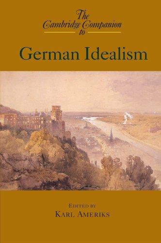 The Cambridge Companion to German Idealism (Cambridge Companions to Philosophy)