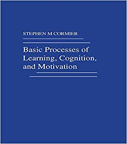 Basic Processes of Learning, Cognition and Motivation: A