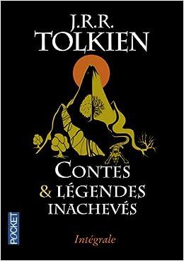 Contes et legendes inacheves - J.R.R. Tolkien