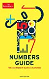 The Economist Numbers Guide (6th Ed): The Essentials of Business Numeracy (Economist Books)