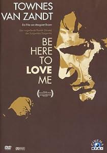Townes van Zandt - Be Here To Love Me (OmU) [DVD]