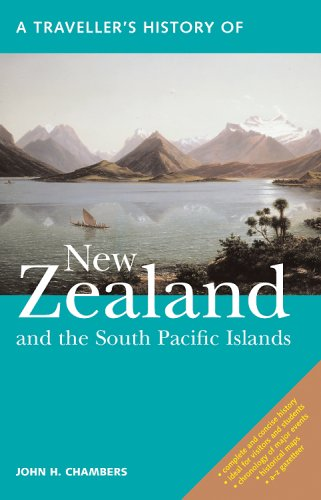 Traveller's History of New Zealand and the South Pacific Islands