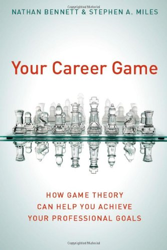 Your Career Game: How Game Theory Can Help You Achieve Your Professional Goals