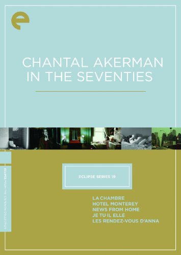 Cover art for  Eclipse Series 19: Chantal Akerman in the Seventies (La Chambre / Hotel Monterey / News from Home / Je Tu Il Elle / Les Rendez-Vous d'Anna) (The Criterion Collection)