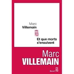 Et que morts s'ensuivent - Marc Villemain