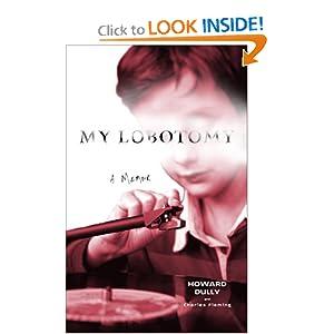 My Lobotomy - Howard Dully,Charles Fleming