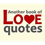 Another book of love quotesby Various Authors