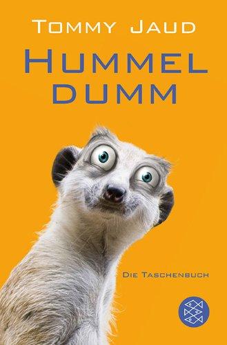 Buchseite und Rezensionen zu 'Hummeldumm: Das Roman' von Tommy Jaud