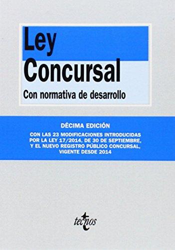 Ley Concursal. Con Normativa De Desarrollo - 10ª Edición (Derecho - Biblioteca De Textos Legales)
