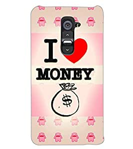 LG G2 I LOVE MONEY Back Cover by PRINTSWAG
