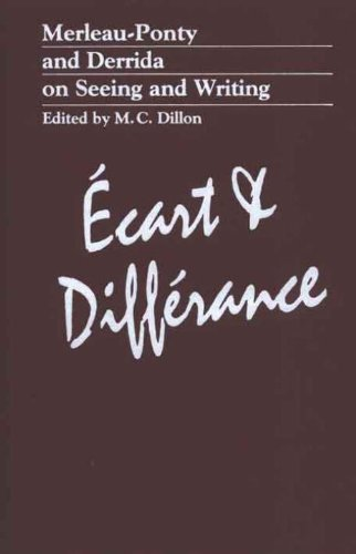 Ecart & Differance: Merleau-Ponty and Derrida on Seeing and Writing