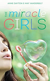 (FREE on 6/5) Miracle Girls: A Novel by Anne Dayton - http://eBooksHabit.com