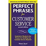 img - for Perfect Phrases for Customer Service, Second Edition (Perfect Phrases Series) [Paperback] [2010] 2 Ed. Robert Bacal book / textbook / text book
