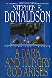 The Gap Into Power: A Dark and Hungry God Arises by Stephen R. Donaldson