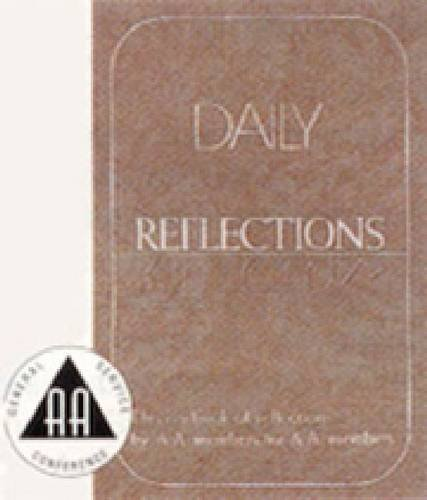 Daily Reflections: A Book of Reflections by Aa Members for Aa Members/B-12