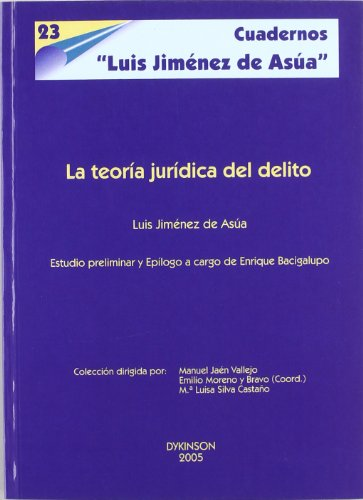 La Teoría Jurídica Del Delito