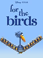 For The Birds - Pixar Short