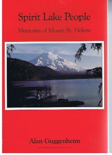 Spirit Lake People: Memories of Mount St. Helens