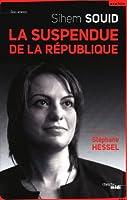 La Suspendue de la République