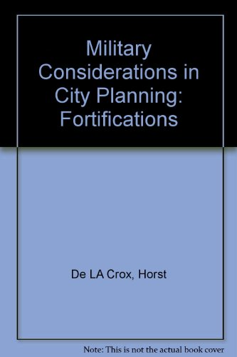 Military Considerations in City Planning: Fortifications PDF