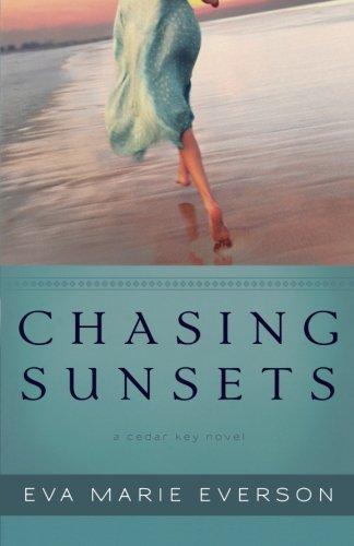 Image of Chasing Sunsets: A Cedar Key Novel