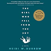 Girl Who Fell from the Sky (       UNABRIDGED) by Heidi Durrow Narrated by Karen Murray, Emily Bauer, Kathleen McInerney