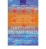 img - for [(Happiness Quantified: A Satisfaction Calculus Approach )] [Author: Bernard M.S. van Praag] [Jul-2004] book / textbook / text book