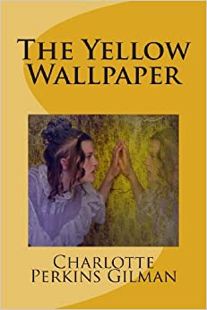 The Yellow Wallpaper Summary