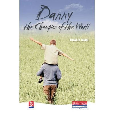 [ DANNY, THE CHAMPION OF THE WORLD BY DAHL, ROALD](AUTHOR)HARDBACK