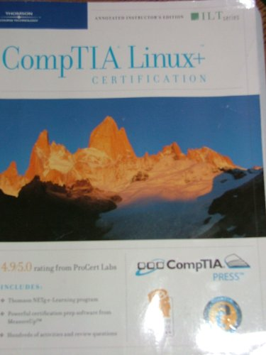Course ILT: CompTIA Linux+ Certification, 2004 Objectives, 2nd Edition + MeasureUp & CBT: Instructor's Edition
