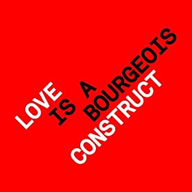Love is a Bourgeois Construct (The Penelopes Remix)