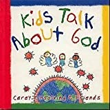 Kids Talk About God
