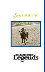 Secretariat: Thoroughbred Legends