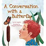 [ A Conversation With A Butterfly ] By Daughton, Jim (Author) [ Sep - 2013 ] [ Hardcover ]