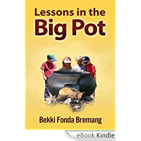 Lessons in the Big Pot