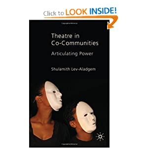Theatre in Co-Communities: Articulating Power Shulamith Lev-Aladgem