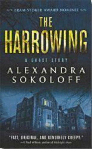 The Harrowing, Alexandra Sokoloff
