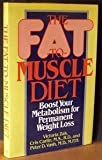 The Fat-to-Muscle Diet