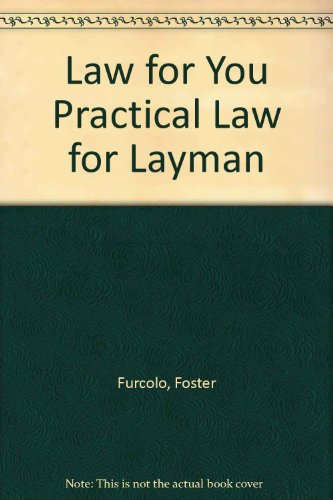 Law for You Practical Law for Layman