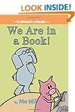 We Are in a Book! (Elephant & Piggie Books)