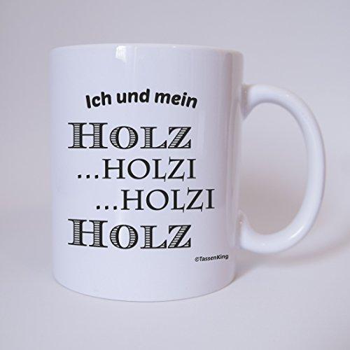 tasse-ich-und-mein-holz-holzi-holzi-holz-tasse-kaffeetasse-mit-motiv-burotasse-bedruckte-tasse-mit-s