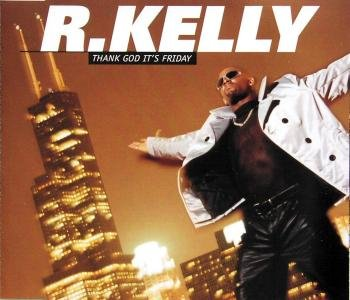 R. Kelly-Thank God Its Friday-(D1433)-CDM-FLAC-1995-WRE Download