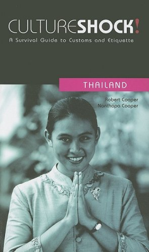 Culture Shock! Thailand: A Survival Guide to Customs and Etiquette (Culture Shock! A Survival Guide to Customs & Etiquette)