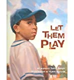img - for [(Let Them Play )] [Author: Margot Theis Raven] [Aug-2005] book / textbook / text book