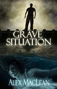 (FREE on 9/20) Grave Situation by Alex MacLean - http://eBooksHabit.com