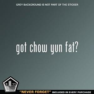 (2x) Got Chow Yun Fat - Decal - Die Cut - Vinyl