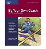 img - for [(Be Your Own Coach: Your Pathway to Possibility )] [Author: Barbara J. Braham] [Sep-2000] book / textbook / text book