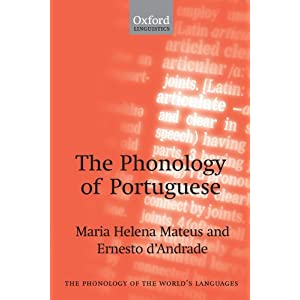 Amazon.com: The Phonology of Portuguese (Phonology of the World's ...