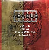 Abacus: Your New Favorite Label by ABACUS (0100-01-01)